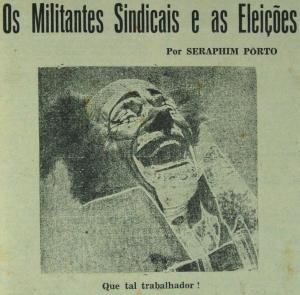 Os Militantes Sindicais e as Eleições.