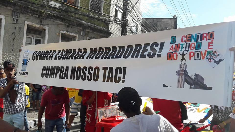 13 JUL 2017 (Salvador-BA) CONDER ameaça de expulsão as famílias do Centro Histórico